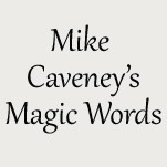 Mike Caveney's Magic Words