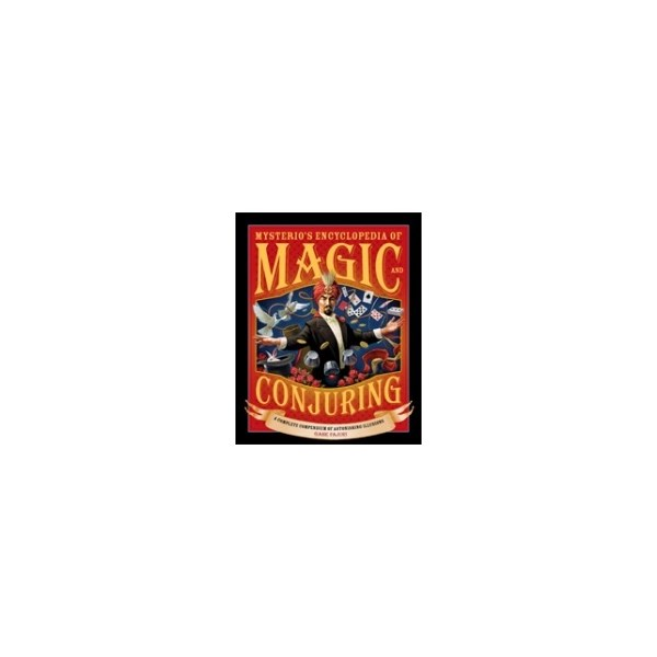 Mysterio's Encyclopedia of Magic and Conjuring - Hardcover
