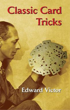 Classic Card Tricks - Edward Victor