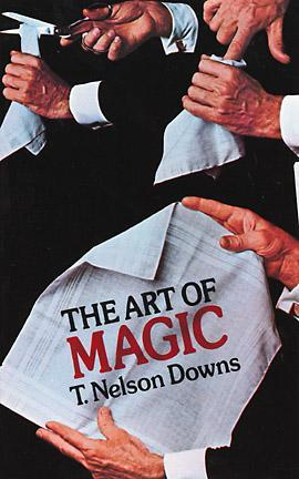 Art of Magic - Downs, T. Nelson