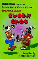 World's Best Clown Gags - Clettus Musson