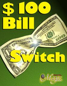 $100 Bill Switch - Booklet + Gimmick