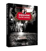 Squash! - David Loosley DVD