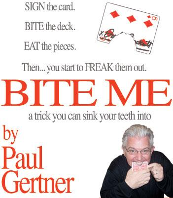 Bite Me - Paul Gertner