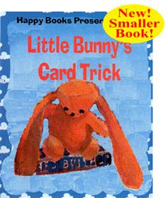 Little Bunny's Card Trick - Bill Goldman