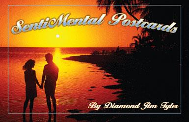 SentiMental Postcards - Diamond Jim Tyler