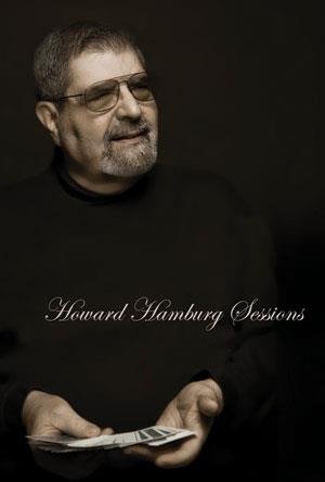 Howard Hamburg Sessions DVD