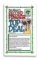Second Finger Top Deal #17 - Ron Bauer