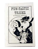 Funtastic Tricks - 50 Magical Miracles
