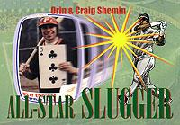 All Star Slugger