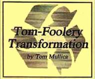 Tom Foolery Transposition - Jumbo