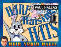 Hare-Raising Hats by Paul Hallas