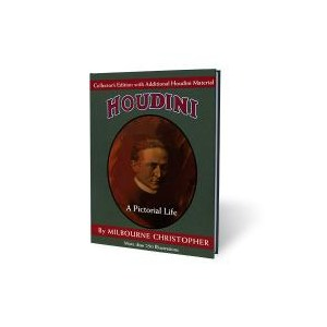 Houdini: A Pictorial Life (Collector's Edition)