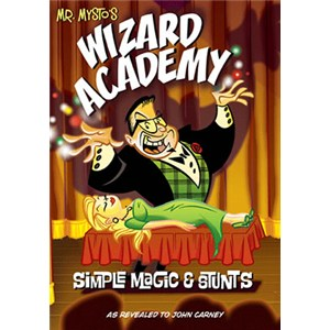 Mr. Mysto's Wizard Academy by John Carney