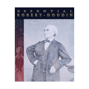 Essential Robert-Houdin -Instructional Magic Trick