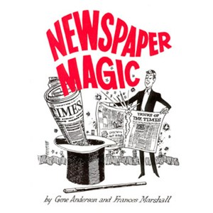 Newspaper Magic - Gene Anderson