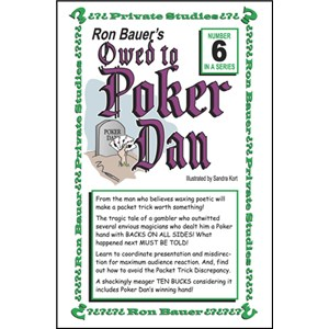 Owed to Poker Dan - Ron Bauer