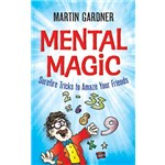 Mental Magic - Martin Gardner