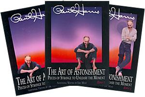 The Art of Astonishment, Volumes 1 - 3  By Paul Harris