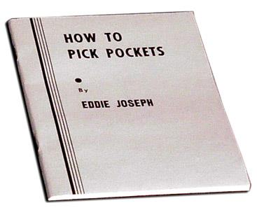 How to Pick Pockets - Eddie Joseph