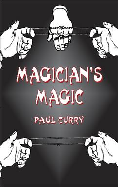 Magician's Magic - Paul Curry