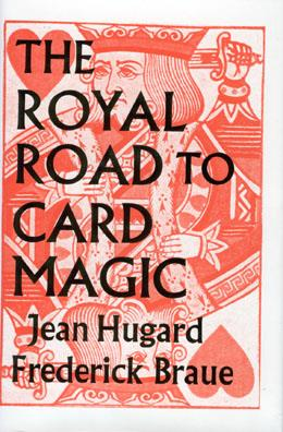 Royal Road to Card Magic by Hugard & Braue (Hardcover)
