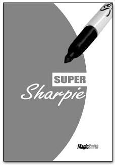 Super Sharpie by Magic Smith
