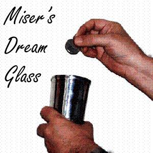 Miser's Dream Glass