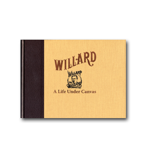 willard a life under canvas