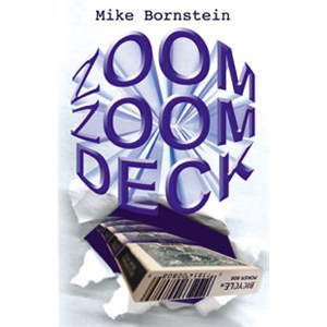 Zoom Zoom Deck - Mike Bornstein