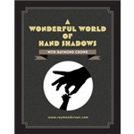 A Wonderful World of Hand Shadows